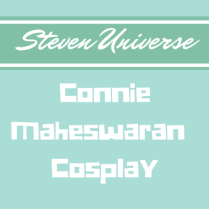 Connie Steven Universe Cosplay